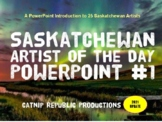 Saskatchewan Artist of the Day PowerPoint!  (Bell Work)