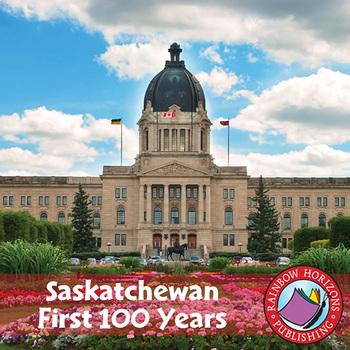 Saskatchewan: First 100 Years Gr. K-2