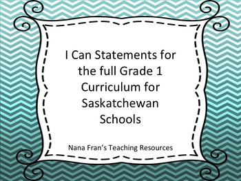 Saskatchewan Grade 1 Curriculum I Can Statements