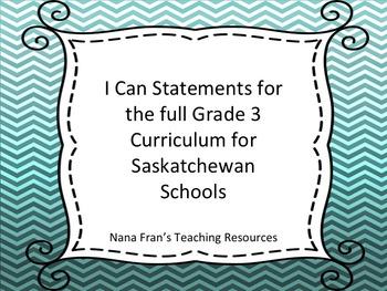 Saskatchewan Grade 3 Curriculum I Can Statements