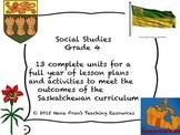 Saskatchewan Grade 4 Social Studies Bundle of all Units