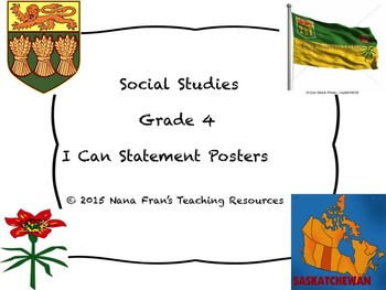 Saskatchewan Grade 4 Social Studies I Can Statement Posters and Checklist