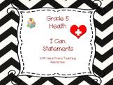 Saskatchewan Grade 5 Health I Can Statement Posters in B/W Chevron
