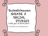 Saskatchewan Grade 5 Social Studies units