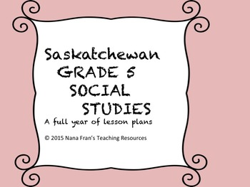 Saskatchewan Grade 5 Social Studies units