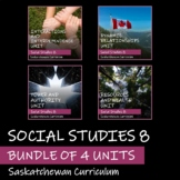 Saskatchewan Social Studies 8 - BUNDLE OF 4 UNITS