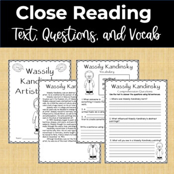 Wassily Kandinsky Famous Artist Study and Close Reading Packet