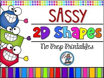 Sassy 2D Shapes {No Prep Printables}