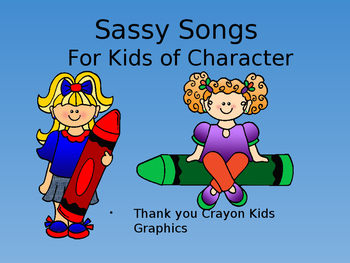 Sassy Songs - Polite - Learning Life Principles and Character Education