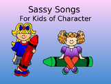 Sassy Songs - Polite - Learning Life Principles and Charac