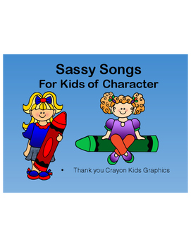 Sassy Songs - Generosity- Learning Life Principles and Character Education