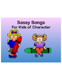 Sassy Songs - Generosity- Learning Life Principles and Cha