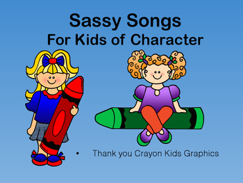 Sassy Songs - Integrity- Learning Life Principles and Character Education