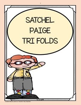 Satchel Paige - ( 5th Grade Reading Street) Trifolds