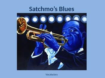 """Satchmo's Blues"" Vocabulary"