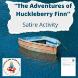 Satire Activity for The Adventures of Huckleberry Finn