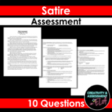 Satire Assessment Quiz  - 10 Questions - CCSS