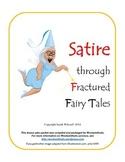 Satire Through Fractured Fairy Tales