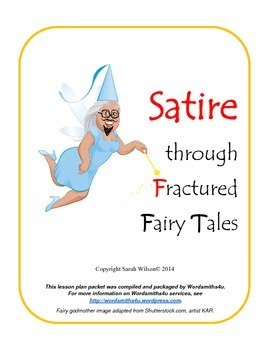 Satire Through Fractured Fairy Tales