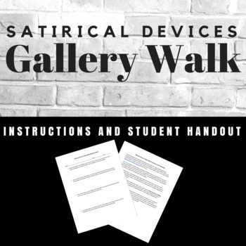 Satirical Devices Gallery Walk Assignment