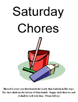 Saturday Chores and Tips - a management plan