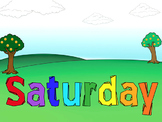 """Seven days a week song """"Saturday's my Favorite Day"""""""
