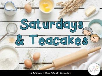 Saturdays and Teacakes: A One Week Wonder