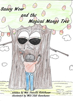 Saucy Wow and the Magical Mango Tree