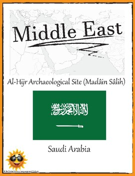 (Middle East GEOGRAPHY) Saudi Arabia: Al-Hijr Archaeological Site—Research Guide