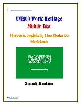 (GEOGRAPHY) Saudi Arabia:Historic Jeddah, the Gate to Makkah Research Guide