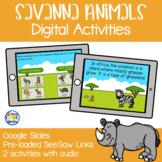 Savanna Habitat and Animals - Digital Activities | Google