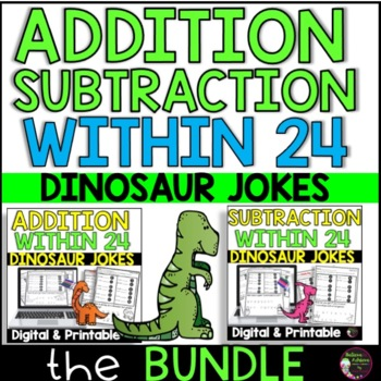 Addition/ Subtraction Practice with Dinosaur Jokes BUNDLE!