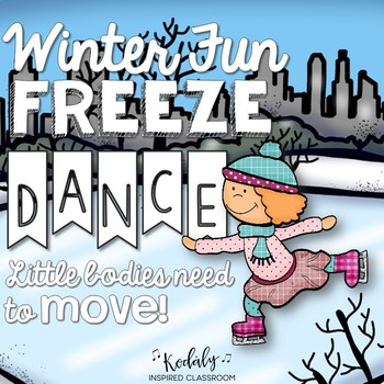Winter Freeze Dance {Brain Break/ Movement Exploration}