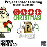 Project Based Learning: Save Christmas!  (PBL) Print and Distance Learning