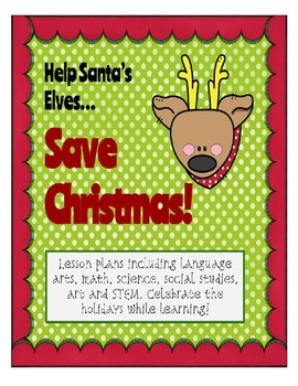 Save Christmas! Holiday Thematic Learning for Big Kids!