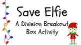Save Elfie-A Breakout Box/Escape Room Division Activity