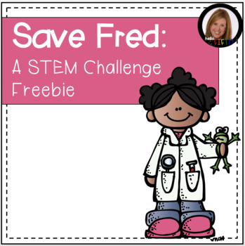 Save Fred: A STEM Challenge