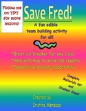 """""""Save Fred"""" A fun edible lesson on Variables and Writing L"""