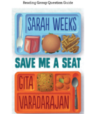 Save Me A Seat Reading Group Questions