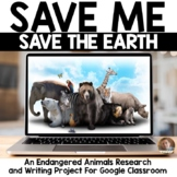 Save Me! Save the Earth! Endangered Animals Writing Projec