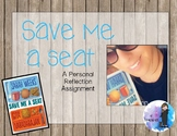 Save Me a Seat- A Personal Reflection Assignment