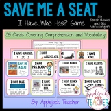 Save Me a Seat - I Have... Who Has? Game