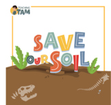 Save Our Soil – 3rd Grade STEAM Project