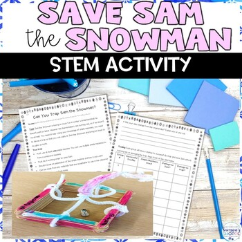 Save Sam the Snowman Winter STEM Activity