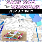 Save Sam the Snowman Winter STEM NGSS Activity