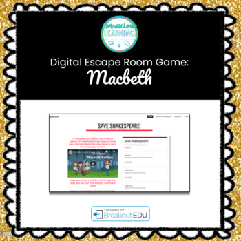 Digital Save Shakespeare! Macbeth Escape Room / Breakout Game