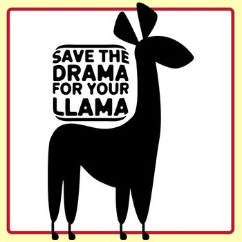 Save The Drama For Your Llama - Llama Themed Clip Art Set Commercial Use