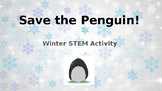 Save The Penguin Winter STEM Activity