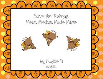 Save The Turkeys! Mean, Median, Mode Maze- 6.SP.5c