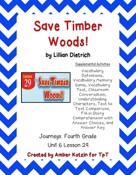 Save Timber Woods! Supplemental Activities 4th Grade Journeys Unit 6, Lesson 29